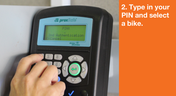 2. Type in your PIN and select a bike.